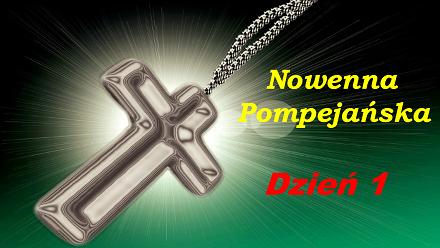 Nowenna Pompejańska - dzień 1 pierwszy z 54